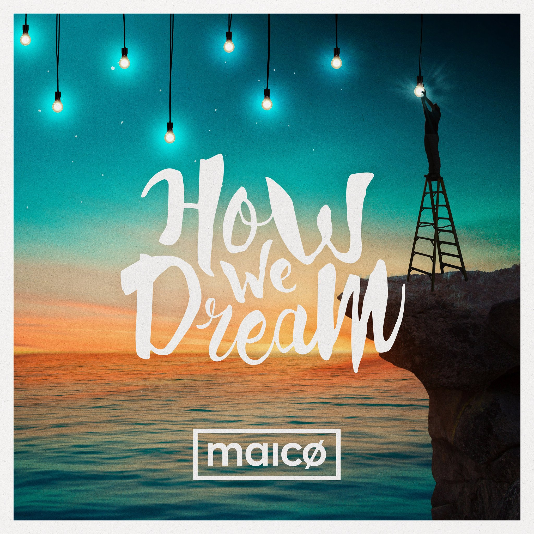 Musiteca Maico - How We Dream